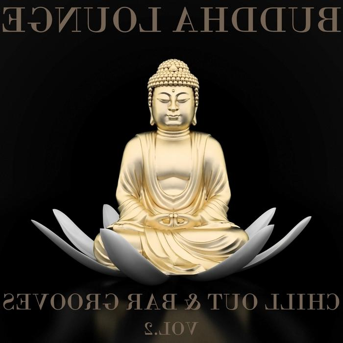 Buddha Lounge Chill Out  Bar Grooves, Vol 2 (The Ultimate Master...