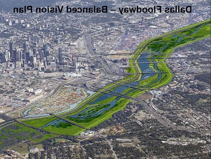 THE TRINITY RIVER IS ON A COURSE TO TRANSFORM DALLAS....