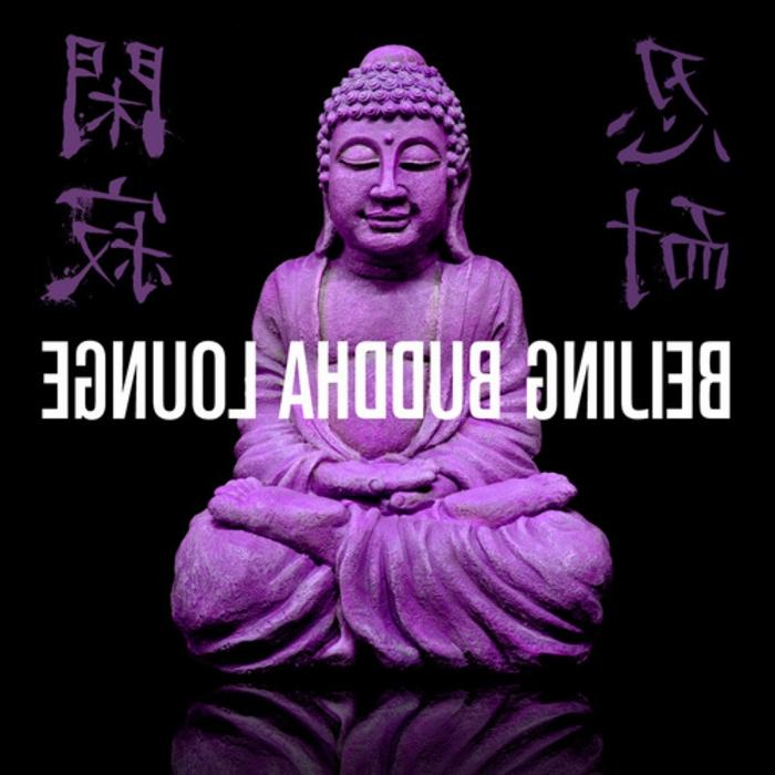 Beijing Buddha Lounge (unmixed tracks)